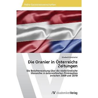 Oranier in Osterreichs Zeitungen door Forstreiter Elisabeth sterven