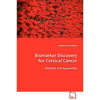 Biomarker Discovery for Cervical Cancer by Govorukhina & Natalia