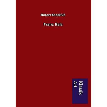 Franz Hals af Knackfu & Hubert