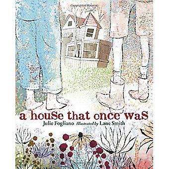 Ett hus som en gång var av Julie Fogliano - 9781626723146 bok