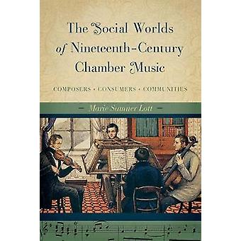 The Social Worlds of Nineteenth-Century Chamber Music - Composers - Co