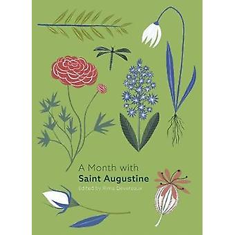 Ein Monat mit Augustinus von einem Monat mit dem heiligen Augustinus-978028107898