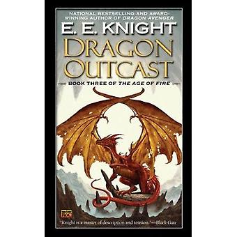 Dragon Outcast by E E Knight - 9780451464118 Book