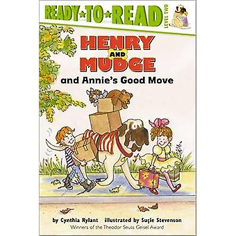 Henry and Mudge and Annies Good Move by Cynthia Rylant - Sucie Steven