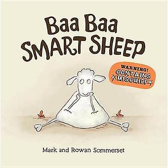 Baa Baa Smart Sheep by Mark Sommerset - Rowan Sommerset - 97807636806