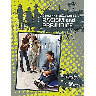 Racism and Prejudice by Marguerite Rodger - 9780778721369 Book