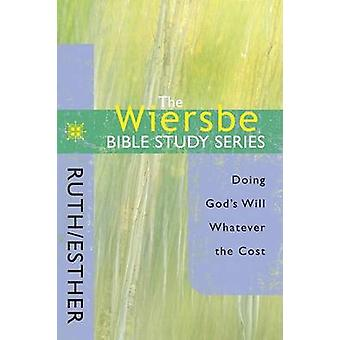 Ruth and Esther by Warren Wiersbe - 9780781445733 Book