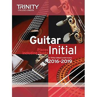 Guitar Exam Pieces Initial 2016-2019 by Trinity College London - 9780