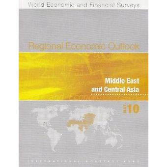 Regional Economic Outlook - Middle East and Central Asia - April 2010