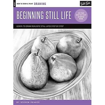 Drawing - Beginning Still Life - Learn to Draw Realistic Still Lifes St