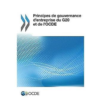 Principes de Gouvernance D'Entreprise Du G20 Et de L'Ocde by Oecd - 9