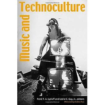 Musik och Technoculture (musik kultur)