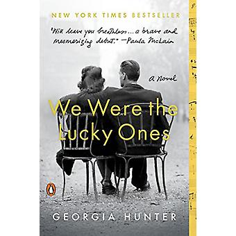 We Were the Lucky Ones by Georgia Hunter - 9780399563096 Book
