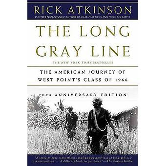 The Long Gray Line - The American Journey of West Point's Class of 196