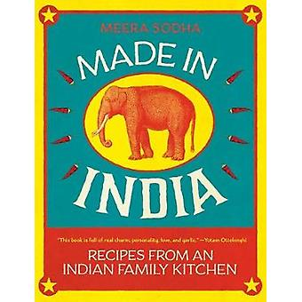 Made in India - Recipes from an Indian Family Kitchen by Meera Sodha -