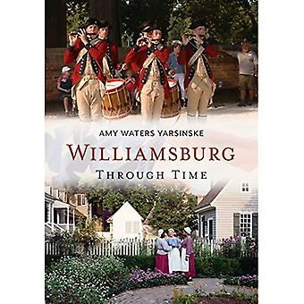 Williamsburg Through Time (America Through Time)