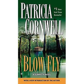 Blow Fly - Scarpetta (Book 12) by Patricia Cornwell - 9780425266724 Bo