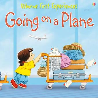 Usborne First Experiences Going On A Plane by Anna Civardi