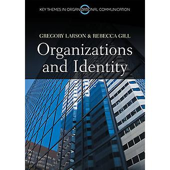 Organizations and Identity by Kerry Larson