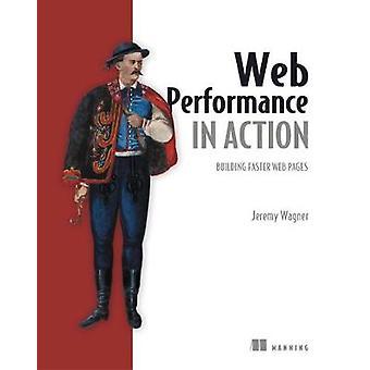Web Performance in Action par Jeremy L Wagner