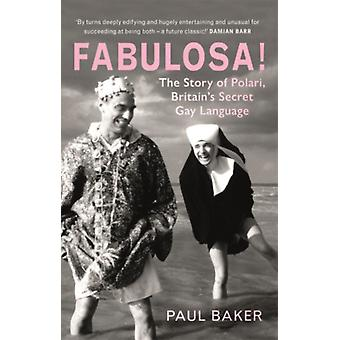 Fabulosa by Paul Baker