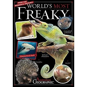 Worlds Most Freaky by Australian Geographic