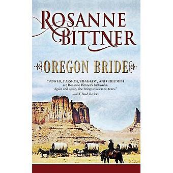 Oregon Bride by Bittner & Rosanne
