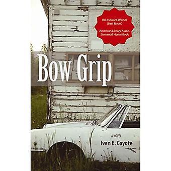 Bow Grip: Een roman