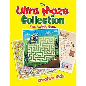 The Ultra Maze Collection Kids Activity Book by Kreative Kids
