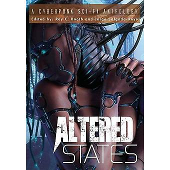 Altered States a cyberpunk scifi anthology by Booth & Roy C.