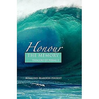 Honour the Memory A Treasury of Poems II by Reardon Pinsent & Rosalind