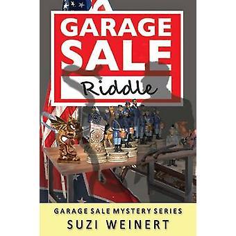 Garage Sale Riddle by Weinert & Suzi