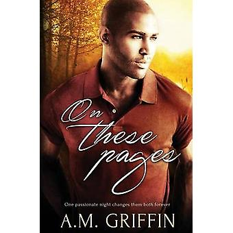 On These Pages by Griffin & A.M.