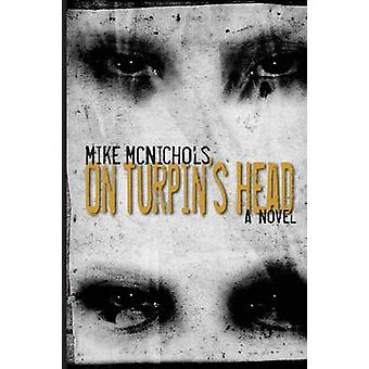 On Turpins Head by McNichols & Mike