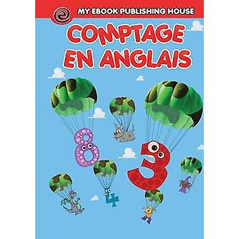 Compter en anglais by Publishing House & My Ebook