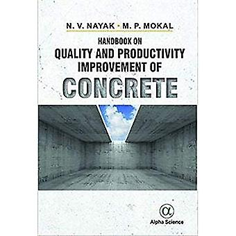 Handbook on Quality and Productivity Improvement of Concrete