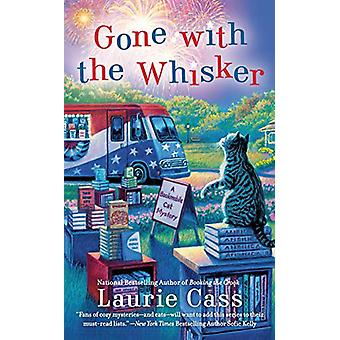 Gone With The Whisker by Laurie Cass - 9780593100134 Book