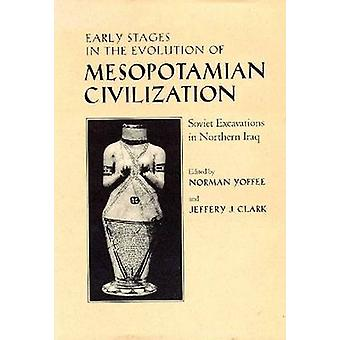 Early Stages in the Evolution of Mesopotamian Civilization - Soviet Ex