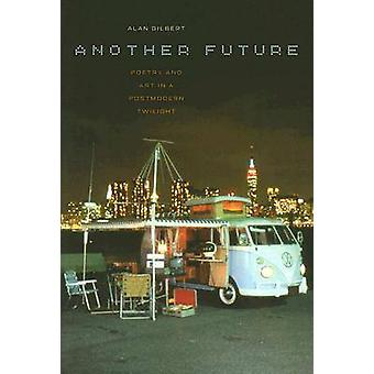 Another Future by Alan Gilbert - 9780819567840 Book