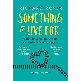 Something to Live For - If you loved Eleanor Oliphant - try this brill