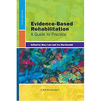 Evidence-Based Rehabilitation - A Guide to Practice (3rd Revised editi