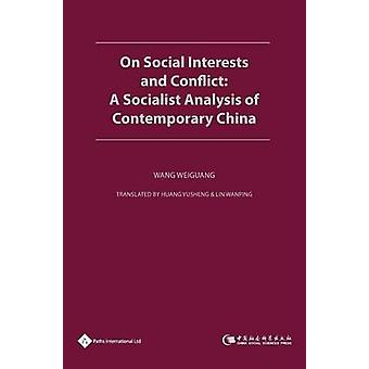 On Social Interests and Conflict - A Socialist Analysis of Contemporar