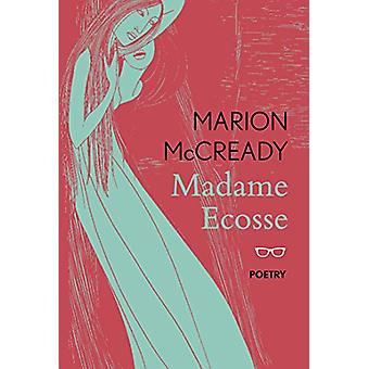Madame Ecosse by Marion McCready - 9781911335214 Book
