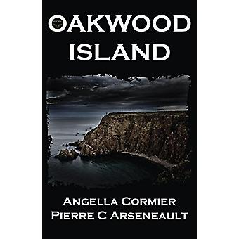 Oakwood Island by Angella Cormier - 9781932926538 Book