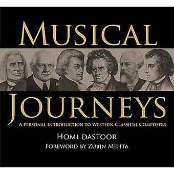 Musical Journeys - A Personal Introduction to Western Classical Compos