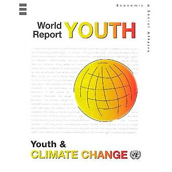 World Youth Report - Youth & Climate Change - 9789211303032 Book