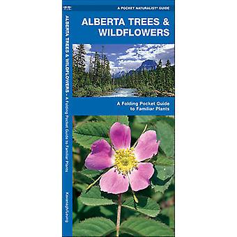 Alberta Trees & Wildflowers - A Folding Pocket Guide to Familiar Speci