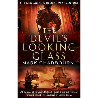 The Devils LookingGlass by Chadbourn & Mark