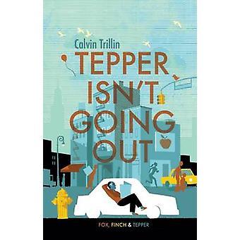 Tepper não está indo para fora
