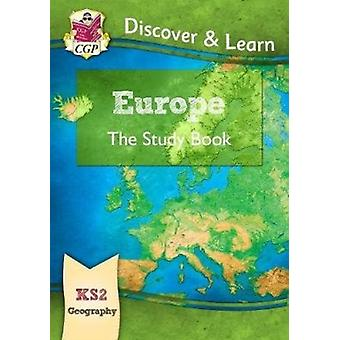 KS2 Discover  Learn Geography  Europe Study Book by Books & CGP